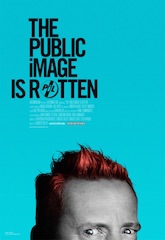 In celebration of Public Image Ltd.'s fortieth anniversary, Abramorama and Verisimilitude have released the first official trailer and poster of the new music documentary The Public Image Is Rotten.