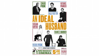 More2Screen will present the live cinema broadcast of Oscar Wilde's An Ideal Husband, June 5.