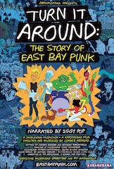 Turn it Around: The Story of East Bay Punk is the new documentary directed and produced by Corbett Redford.