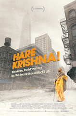 Hare Krishna! The Mantra, The Movement and the Swami Who Started It All is a documentary film on the life of Srila Prabhupada.