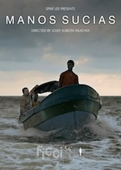The indie film Manos Sucias captures the human toll of drug trafficking.