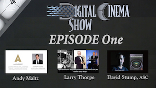 The opening episode of the Digital Cinema Show is now on-line and ready to view.