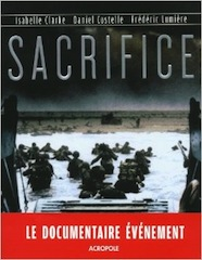Lumiere's WW II documentary Sacrifice was pre-sold before production began.