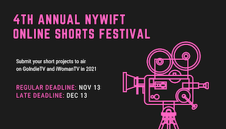 iWoman TV has partnered with New York Women in Film & Television and Go Indie TV to showcase the work of female filmmakers and content creators through the 4th Annual NYWIFT Online Shorts Festival. Submissions are being screened throughout the month of January on iWoman TV and Go Indie TV.